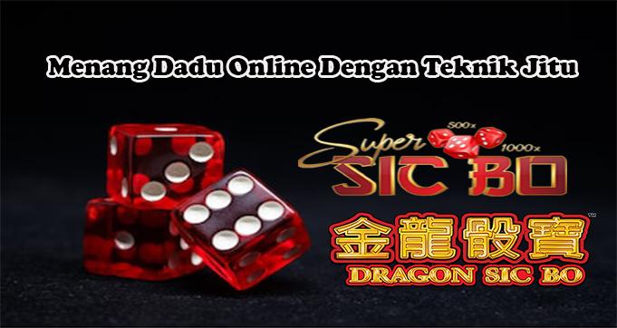 Menang Dadu Online Dengan Teknik Jitu