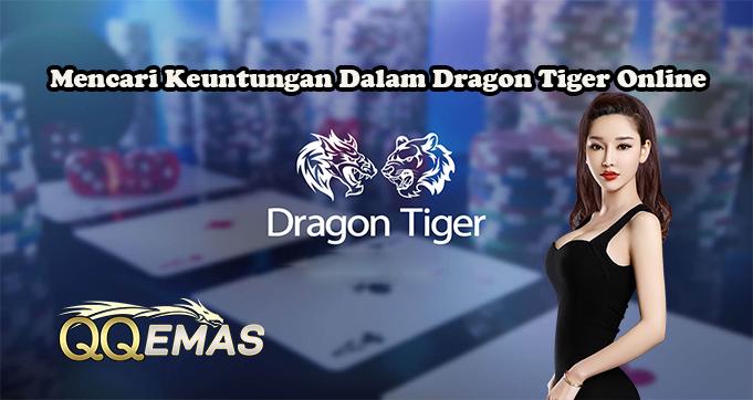 Mencari Keuntungan Dalam Dragon Tiger Online